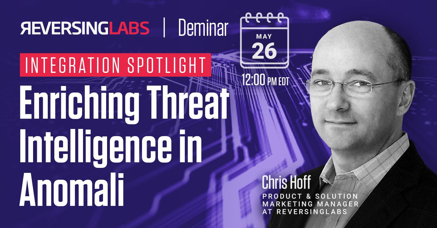 Integration Spotlight: Enriching Threat Intelligence in Anomali